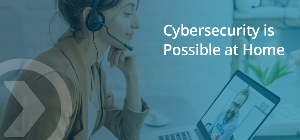 Cybersecurity is possible for remote employees. Here's how.