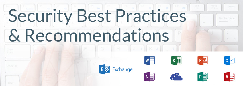 Microsoft Office 365 Security Best Practices and Recommendations