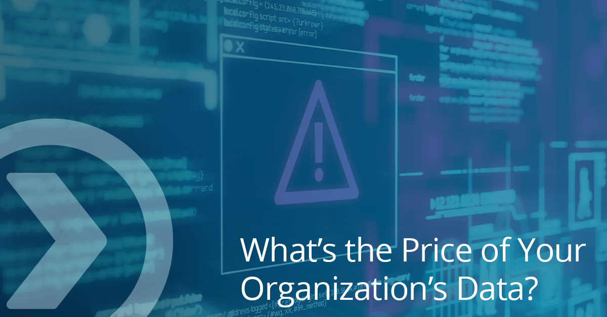 What's the Price of Your Organization's Data?