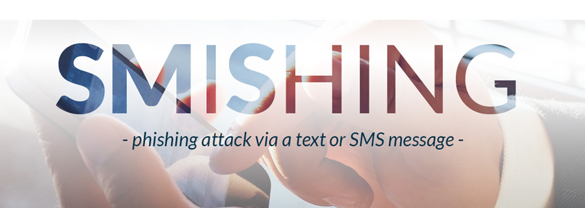 Phishing attack via a text or SMS message.