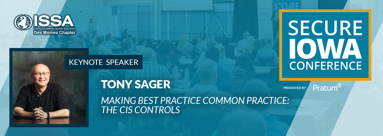 Secure Iowa Conference 2018 Keynote Speaker Tony Sager