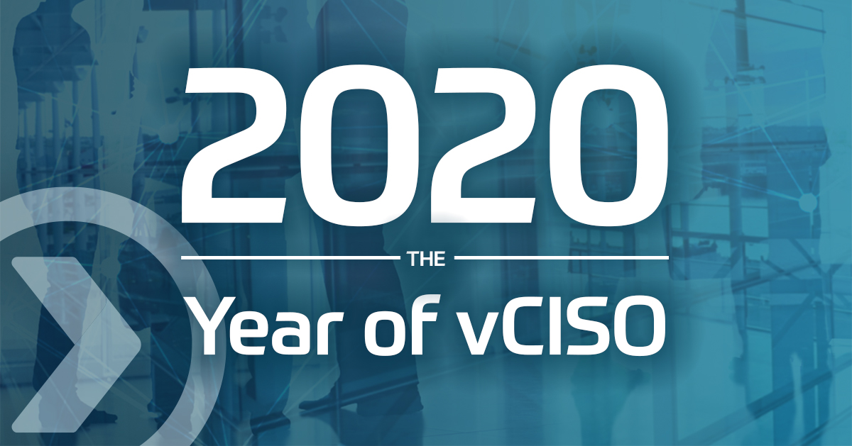 2020 is the Year of Virtual CISO