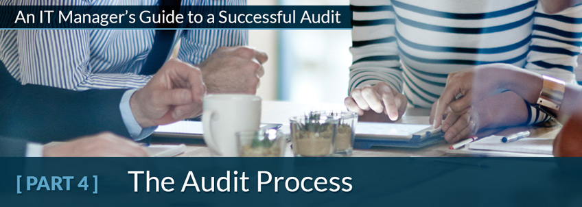 An IT Manager's Guide to a Successful Audit - PART 3 - Communicating Throughout the IT Audit Process