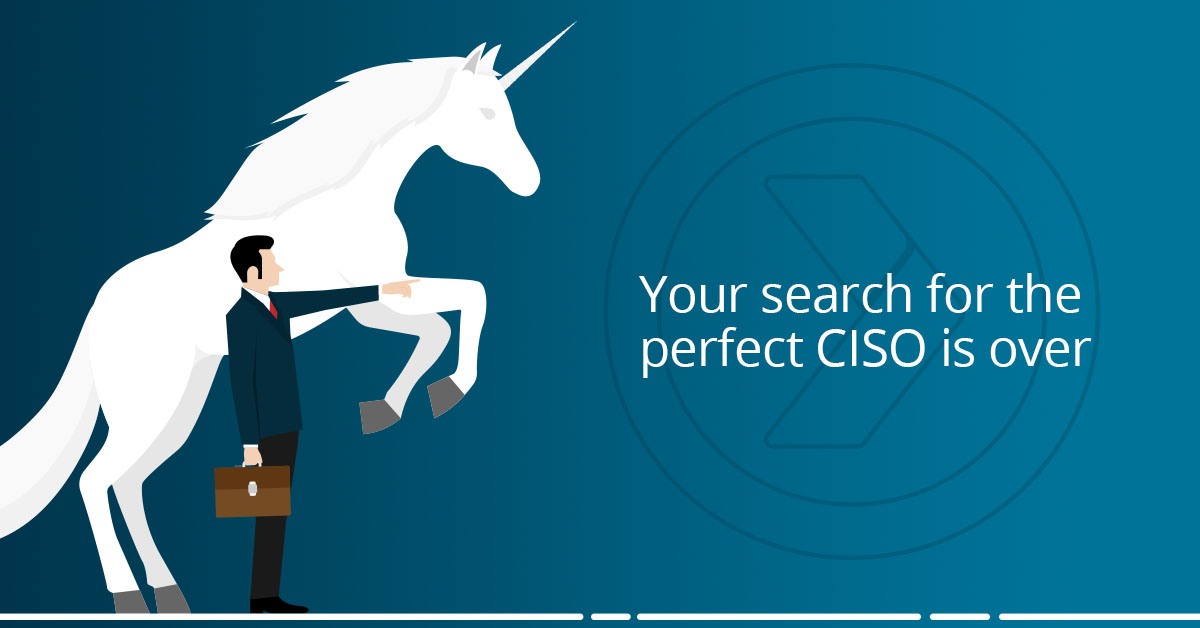 Your Search for the Perfect CISO is Over